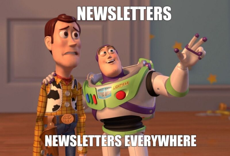 Embrace Yourself, the Newsletters Are Coming